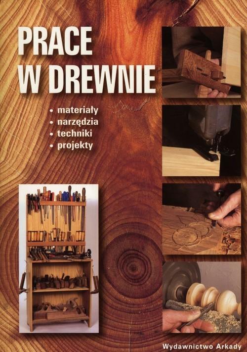 okładka Prace w drewnie, Książka |