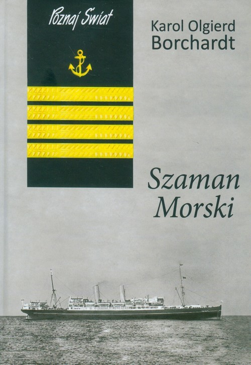 okładka Szaman morski, Książka | Karol Olgierd  Borchardt
