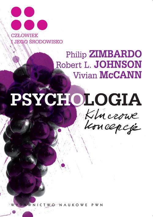 okładka Psychologia Kluczowe koncepcje Tom 5 Człowiek i jego środowiskoksiążka      Philip G. Zimbardo, Robert L.  Johnson, McCann