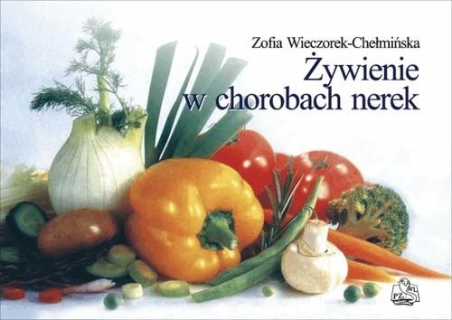 okładka Żywienie w chorobach nerek, Książka | Wieczorek-Chełmińska Zofia