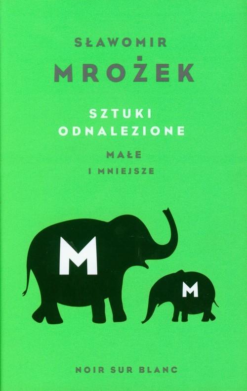 okładka Sztuki odnalezione małe i mniejsze, Książka | Mrożek Sławomir