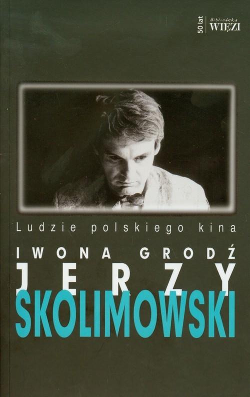 okładka Jerzy Skolimowski, Książka | Grodź Iwona
