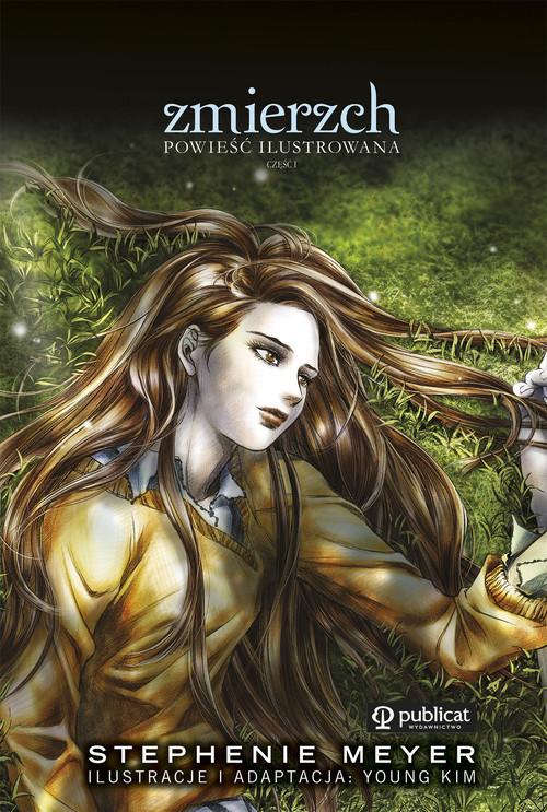 okładka Zmierzch Powieść ilustrowana część 1, Książka | Stephenie Meyer