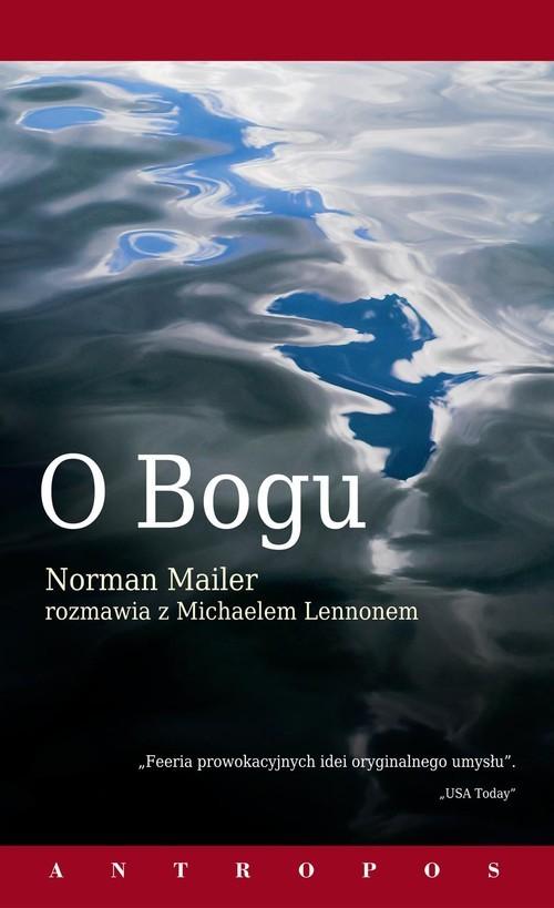 okładka O Bogu Norman Mailer rozmawia z Michaelem Lennonem, Książka | Norman Mailer, Michael Lennon