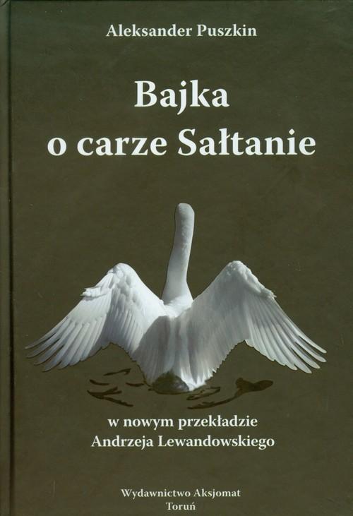 okładka Bajka o carze Sałtanie, Książka | Aleksander Puszkin