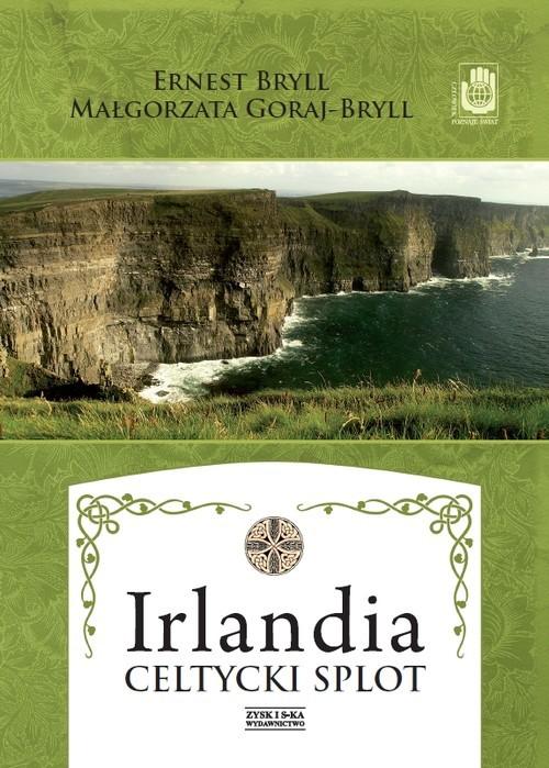okładka Irlandia Celtycki splot, Książka | Ernest Bryll, Małgorzata Goraj-Bryll