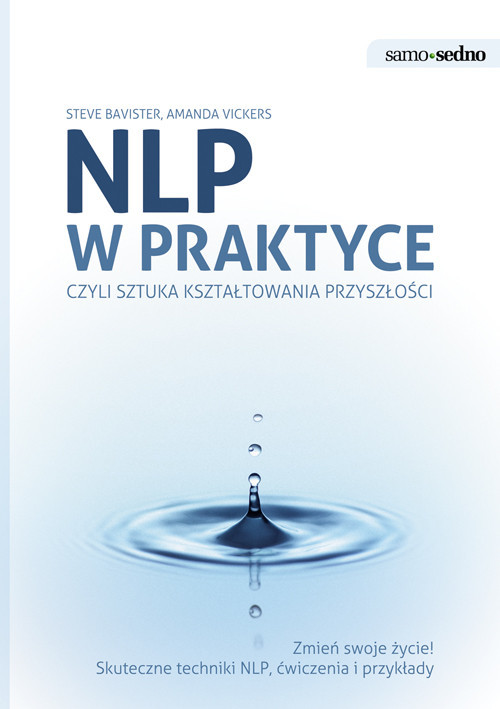 okładka NLP w praktyce Samo sednoksiążka |  | Steve Bavister, Amanda Vickers