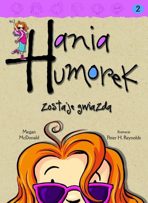 okładka Hania Humorek zostaje gwiazdą, Książka | McDonald Megan