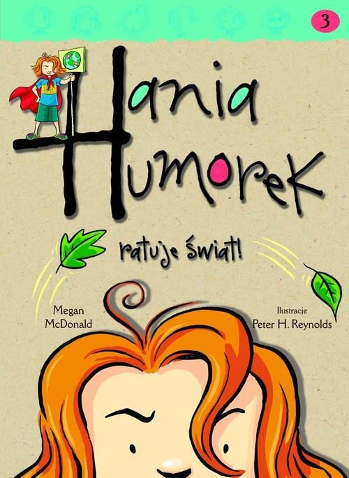 okładka Hania Humorek ratuje świat!, Książka | McDonald Megan