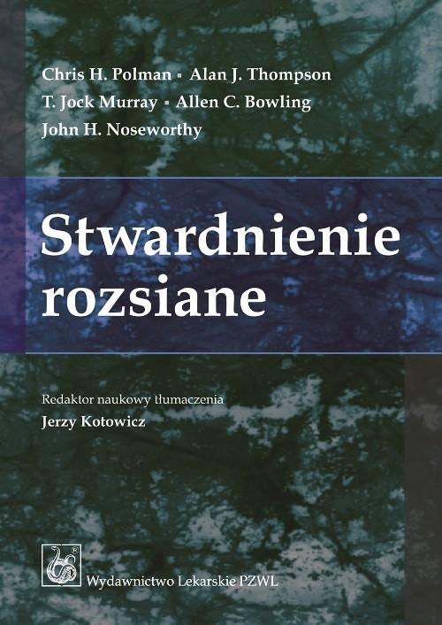 okładka Stwardnienie rozsiane, Książka   Chris H. Polman, Alan J. Thompson, Joc Murray