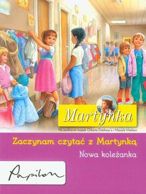 okładka Martynka Zaczynam czytać z Martynką Nowa koleżanka, Książka | Delahaye Gilbert