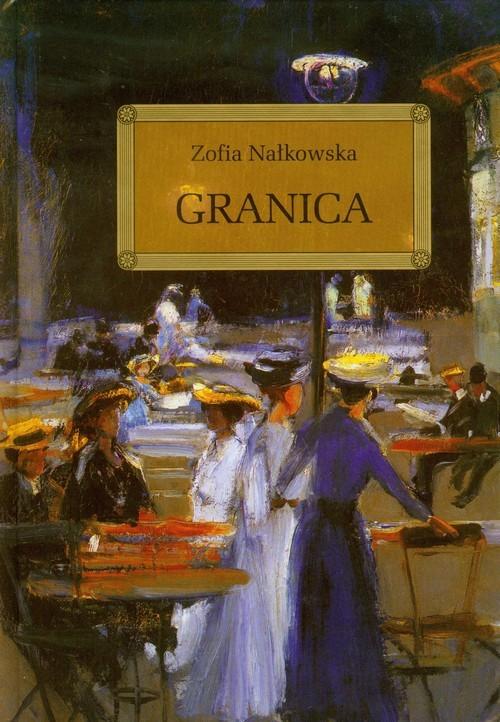 okładka Granica, Książka | Nałkowska Zofia