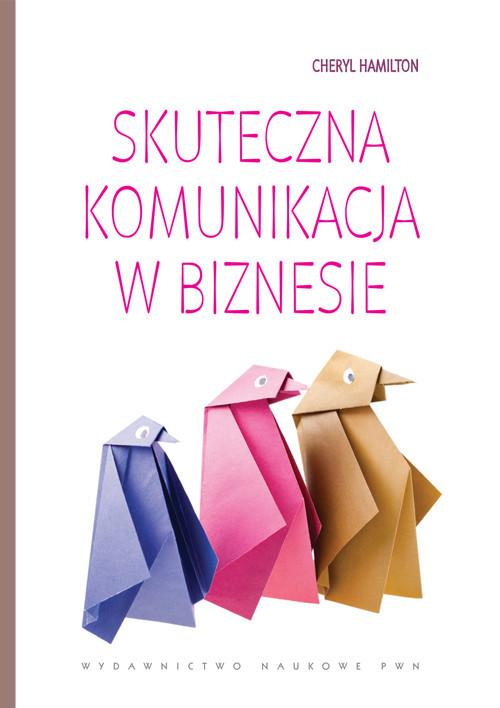 okładka Skuteczna komunikacja w biznesie, Książka | Hamilton Cheryl