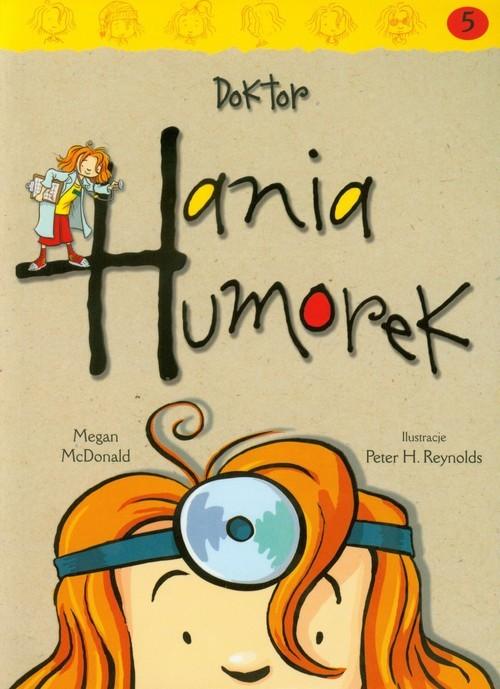okładka Hania Humorek 5 Doktor Hania Humorek, Książka | McDonald Megan