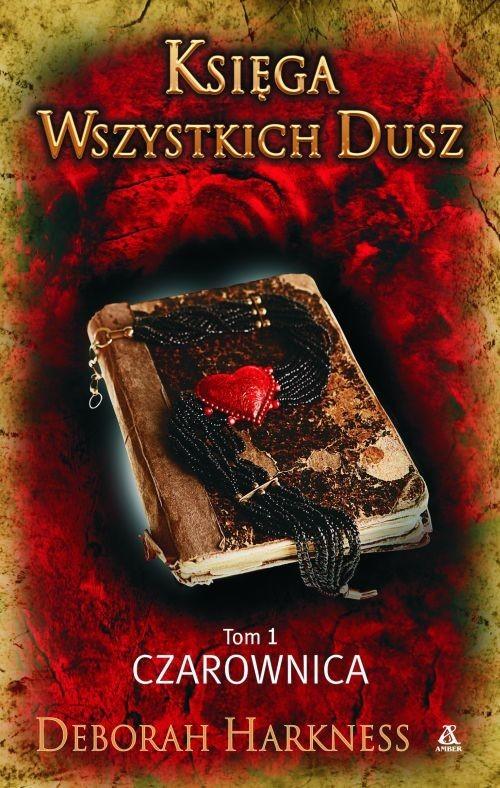 okładka Księga Wszystkich Dusz Tom 1 Czarownicaksiążka |  | Harkness Deborah