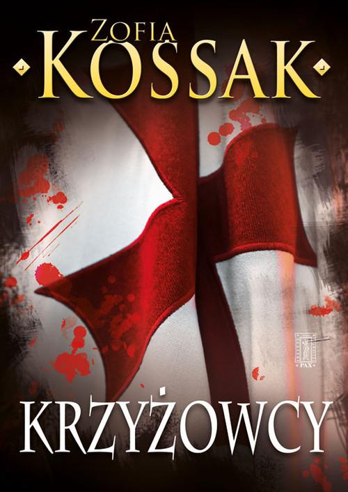 okładka Krzyżowcy Tom 1-2, Książka | Zofia Kossak