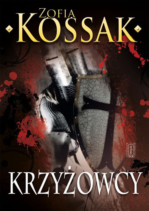 okładka Krzyżowcy Tom 3-4, Książka | Zofia Kossak