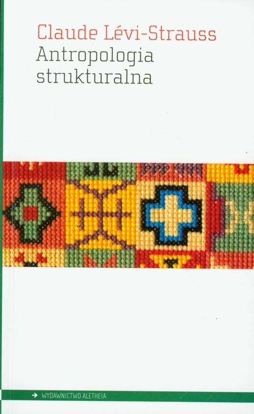 okładka Antropologia strukturalna, Książka | Levi-Strauss Claude