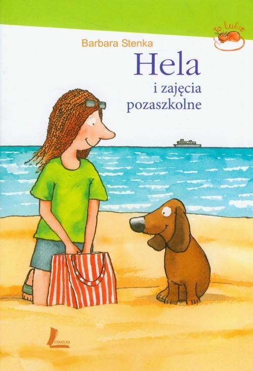 okładka Hela i zajęcia pozaszkolne, Książka | Stenka Barbara