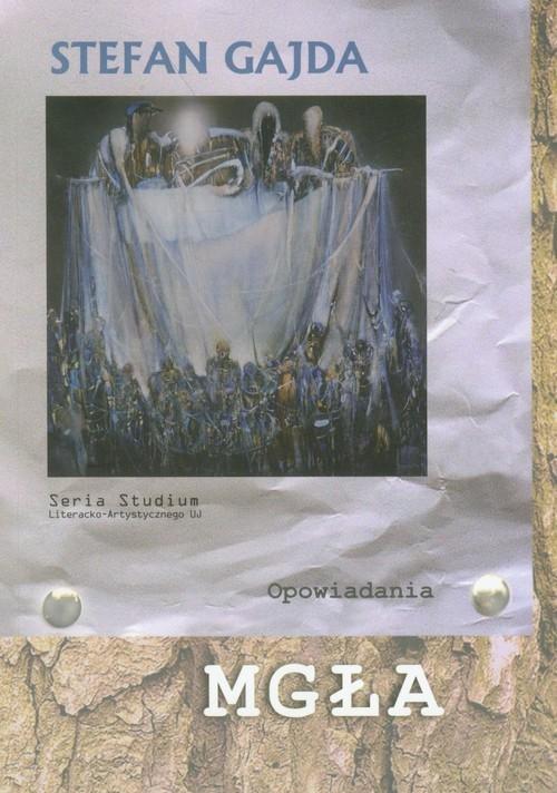 okładka Mgła Opowiadania, Książka | Gajda Stefan