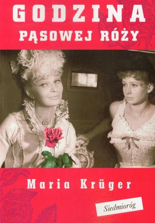 okładka Godzina pąsowej róży, Książka | Kruger Maria