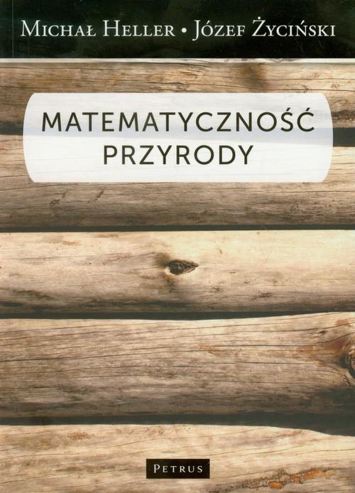 okładka Matematyczność przyrody, Książka | Michał Heller, Józef Życiński