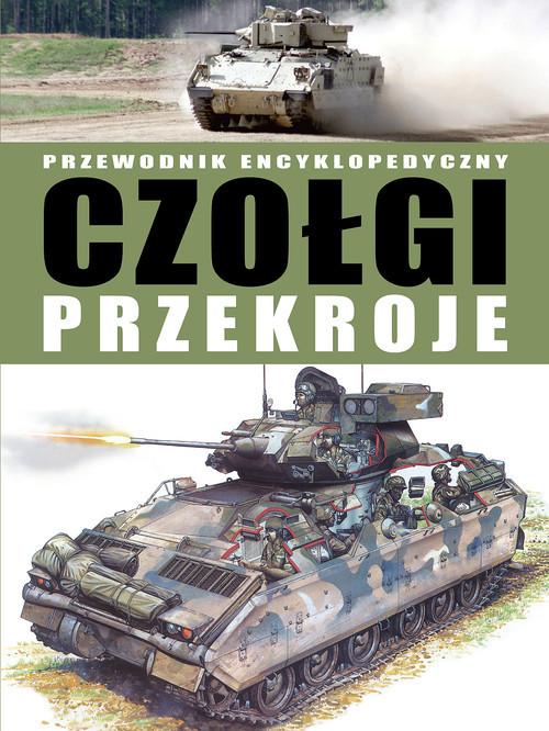 okładka Czołgi przekroje Przewodnik encyklopedyczny, Książka | Michael E. Haskew