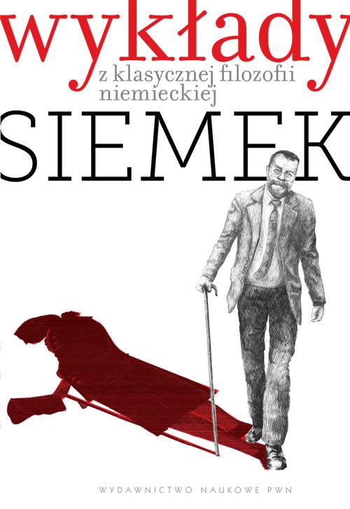 okładka Wykłady z klasycznej filozofii niemieckiej + CDksiążka      Siemek Marek