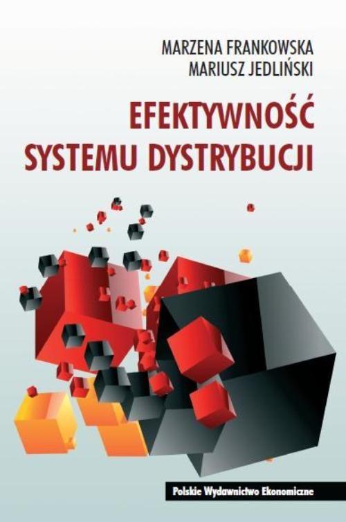 okładka Efektywność systemu dystrybucji, Książka | Marzena Frankowska, Mariusz Jedliński