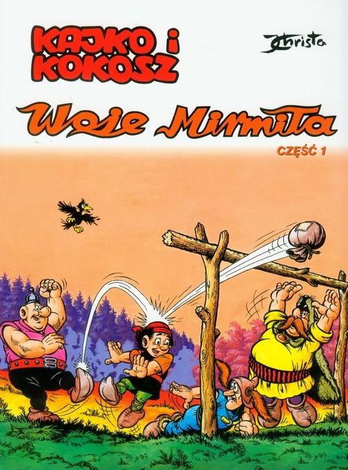 okładka Kajko i Kokosz Woje Mirmiła część 1, Książka | Christa Janusz