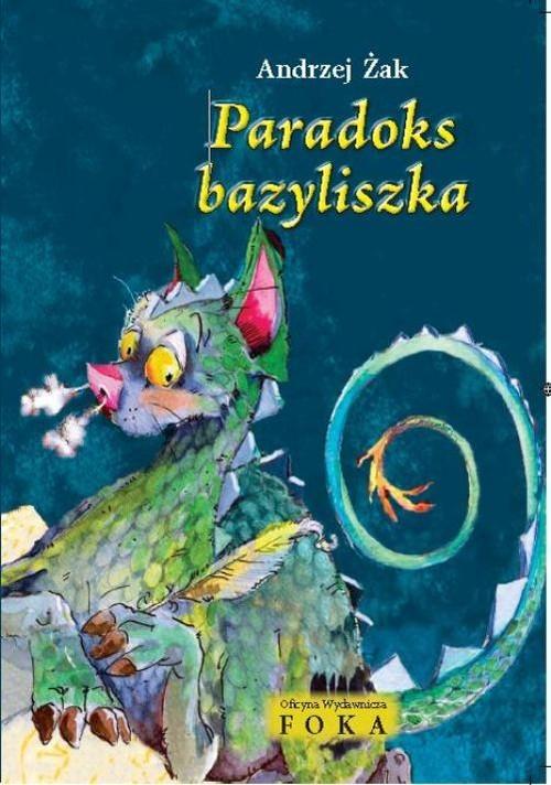 okładka Paradoks bazyliszka, Książka | Andrzej Żak