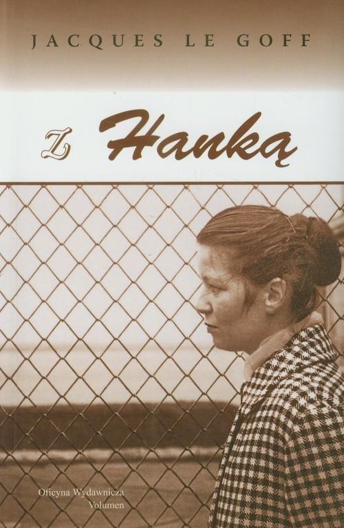 okładka Z Hanką, Książka | Goff Jacques Le