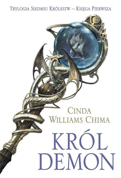 okładka Król Demon Siedem Królestw Księga 1, Książka   Cinda Williams Chima