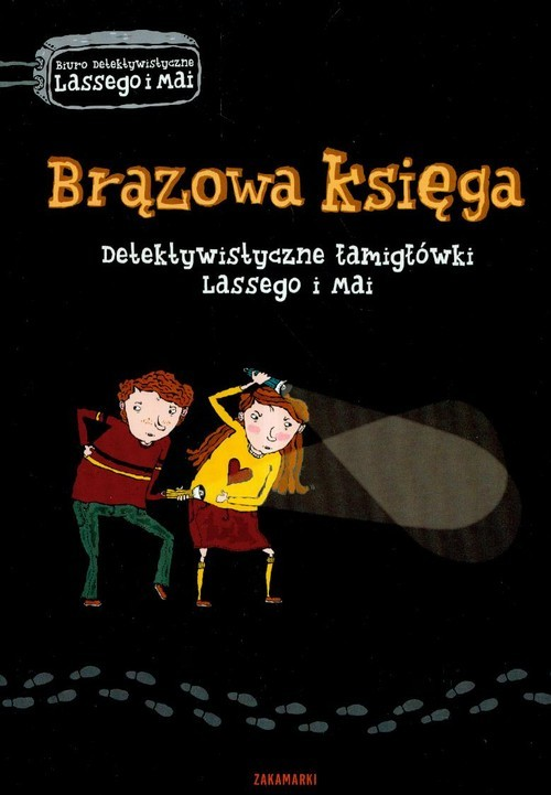 okładka Brązowa księga Detektywistyczne łamigłówki Lassego i Mai, Książka | Martin Widmark, Helena Willis