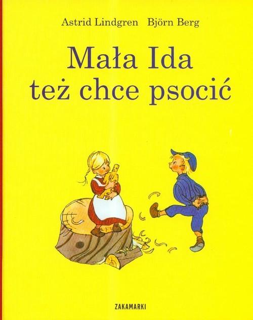 okładka Mała Ida też chce psocić, Książka | Astrid Lindgren