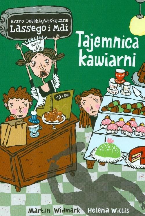 okładka Biuro detektywistyczne Lassego i Mai Tajemnica kawiarni, Książka | Martin Widmark, Helena Willis