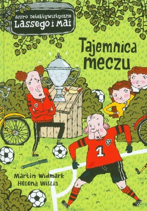 okładka Tajemnica meczu, Książka | Martin Widmark, Helena Willis
