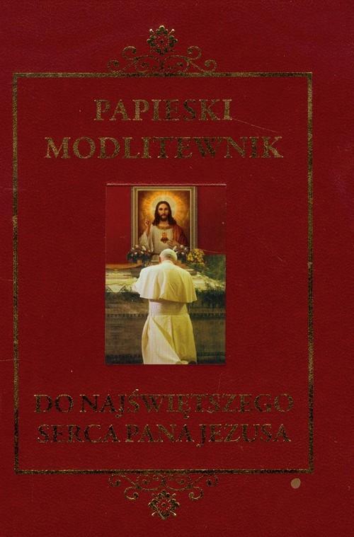 okładka Papieski modlitewnik do Najświętszego Serca Pana Jezusa, Książka   Jan Paweł II