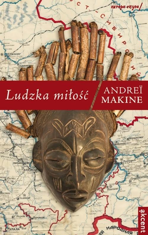 okładka Ludzka miłość, Książka | Makine Andrei
