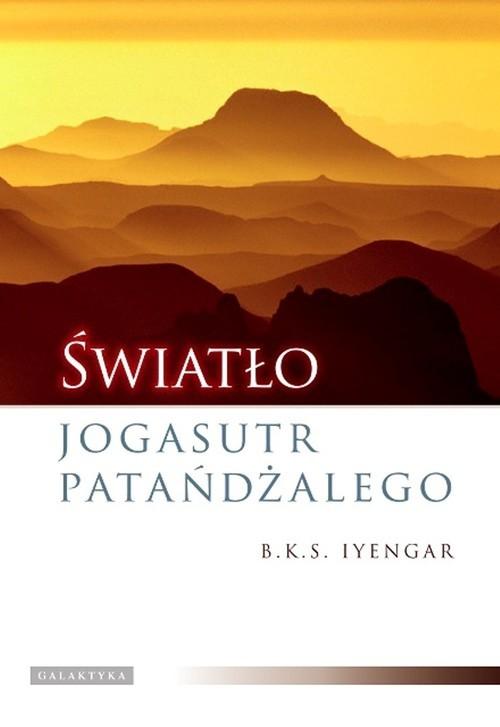 okładka Światło Jogasutr Patańdżalego, Książka | Iyengar B.K.S.