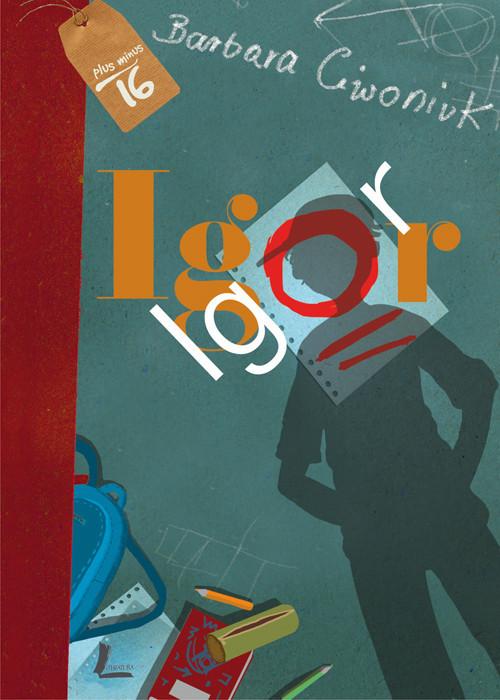 okładka Igor, Książka | Ciwoniuk Barbara
