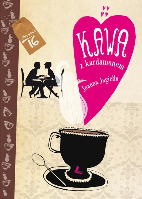 okładka Kawa z kardamonem, Książka | Jagiełło Joanna
