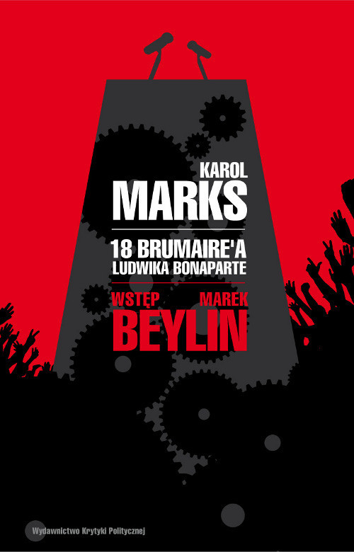 okładka 18 Brumaire'a Ludwika Bonaparteksiążka |  | Karol Marks, Marek Beylin