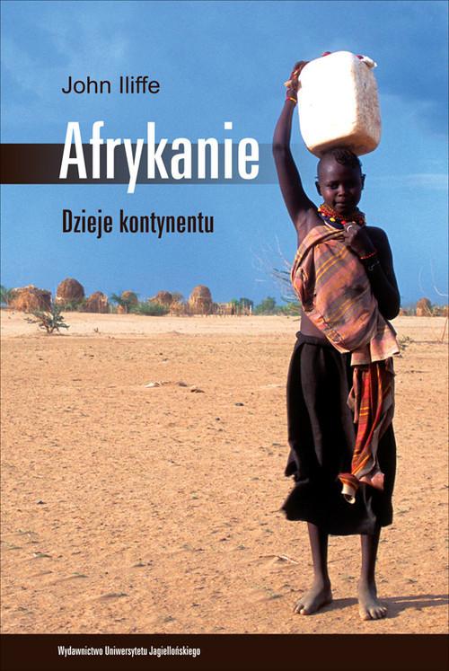 okładka Afrykanie Dzieje kontynentu, Książka | Iliffe John