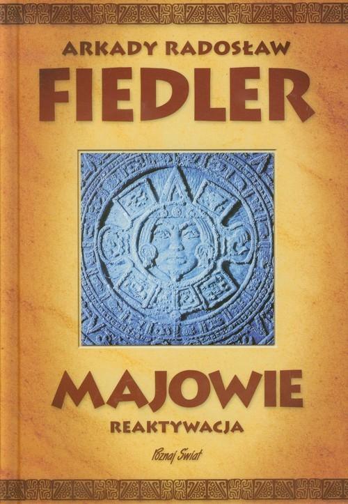 okładka Majowie reaktywacja, Książka | Arkady Radosław  Fiedler