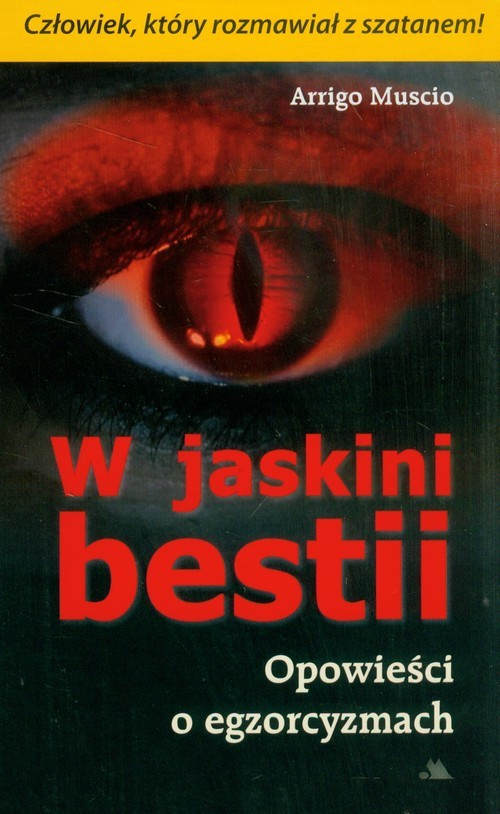 okładka W jaskini bestii Opowieści o egzorcyzmach, Książka   Muscio Arrigo