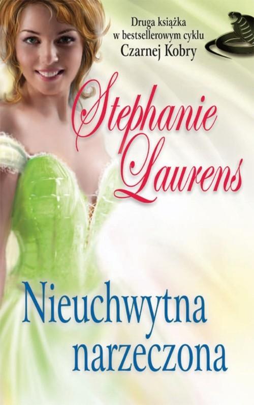 okładka Nieuchwytna narzeczona, Książka   Laurens Stephanie