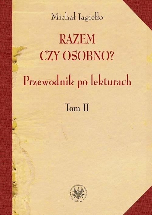 okładka Razem czy osobno? Przewodnik po lekturach Tom 2, Książka | Michał Jagiełło