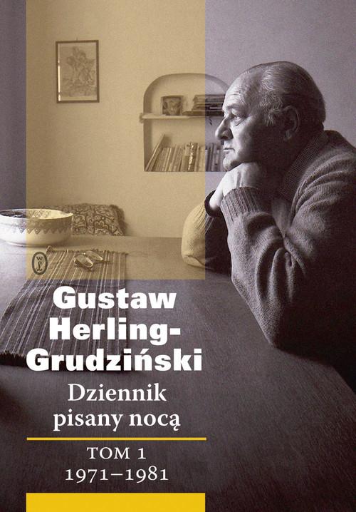 okładka Dziennik pisany nocą Tom 1 1971-1981, Książka | Herling-Grudziński Gustaw