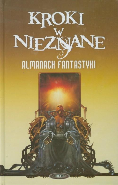 okładka Kroki w nieznane 2011 Tom 7 Almanach fantastyki, Książka  